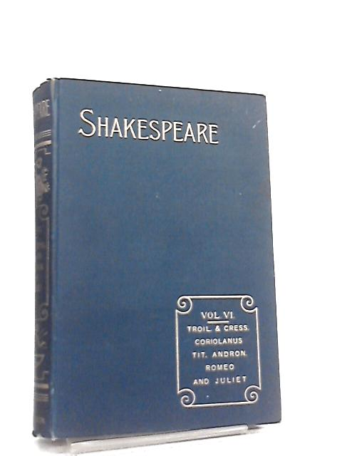The Reader's Shakespeare, Shakespeare's Works Vol VI by William Shakespeare