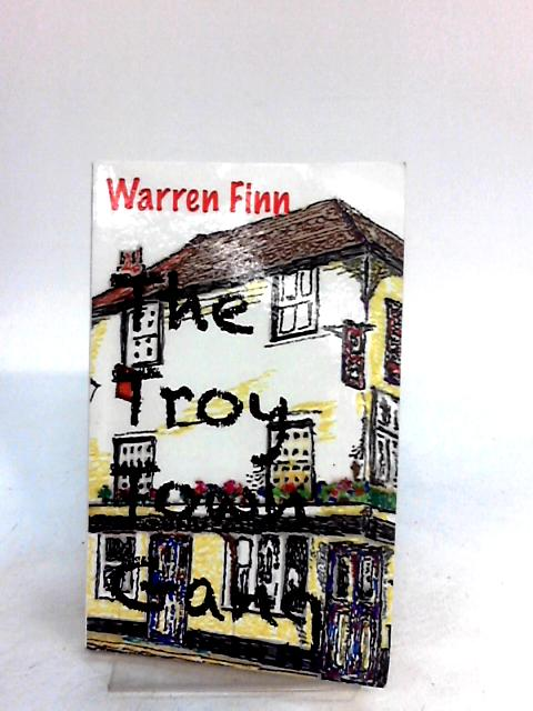 The Troy Town Gang by Finn, Warren