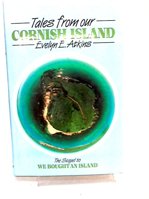 Tales from our Cornish Island by Atkins, Evelyn E.