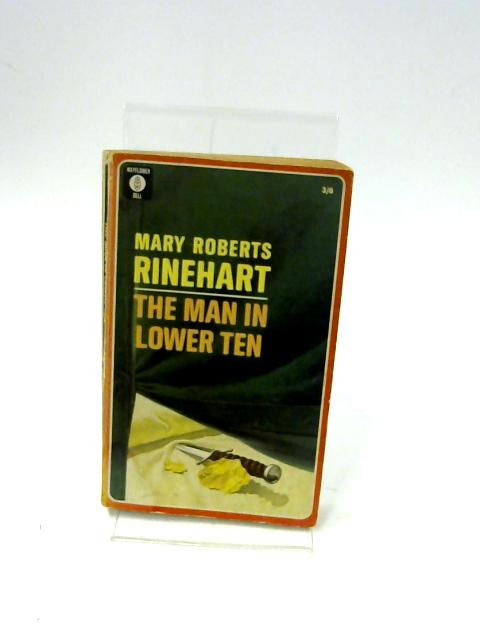 The Man in Lower Ten (Mayflower-Dell paperbacks) by Rinehart, Mary Roberts