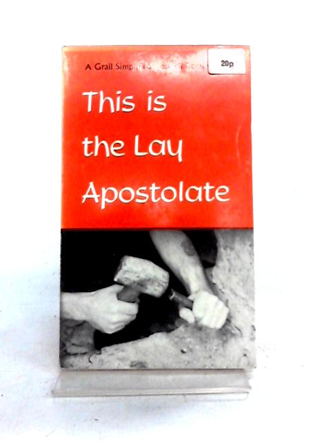 This is the Lay Apostolate By Vatican Council