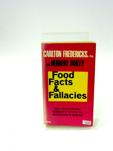 Food Facts and Fallacies By Carlton Fredericks