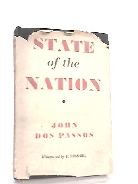 State of the Nation By John Dos Passos
