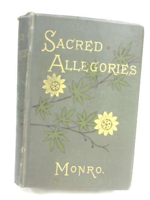 Sacred Allegories by Rev. Edward Monro
