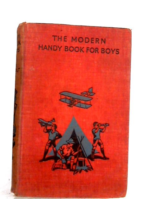 The Modern Handy Book For Boys by Jack Bechdolt