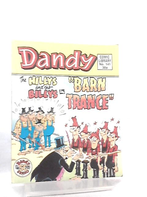 Dandy Comic Library No 141, Barn Trance By Anon
