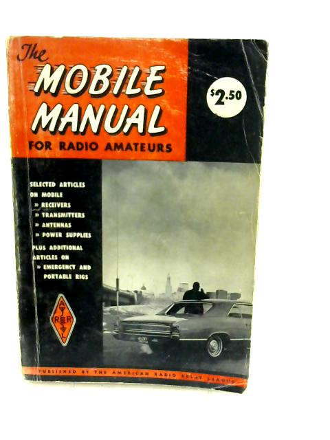 The Mobile Manual for Radio Amateurs - No. 21, 1962 by Unknown