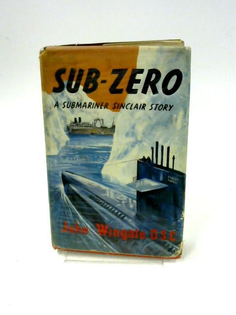 Sub-Zero by John Wingate by John Wingate