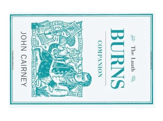 The Luath Burns Companion By John Cairney