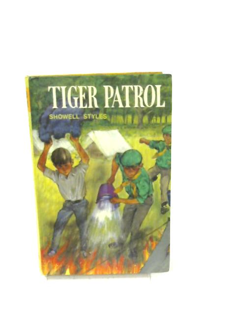 Tiger Patrol by Styles,Lt-Cmdr Showell