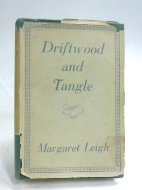 Driftwood and Tangle by Margaret Leigh
