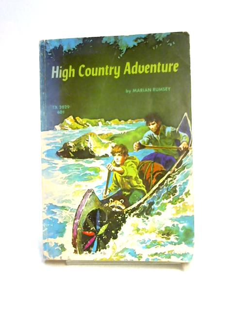 High Country Adventure by Marian Rumsey
