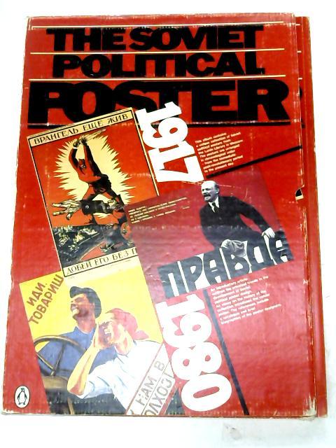 The Soviet Political Poster 1917-1980: 1917-80 by Baburina, Nina