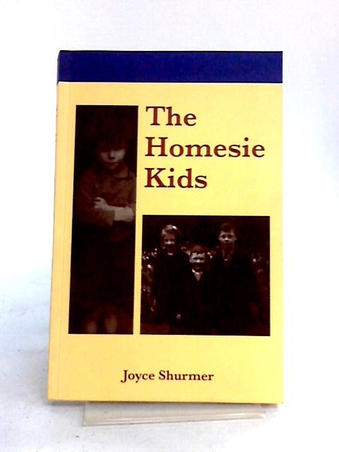 The Homesie Kids by Joyce Shurmer