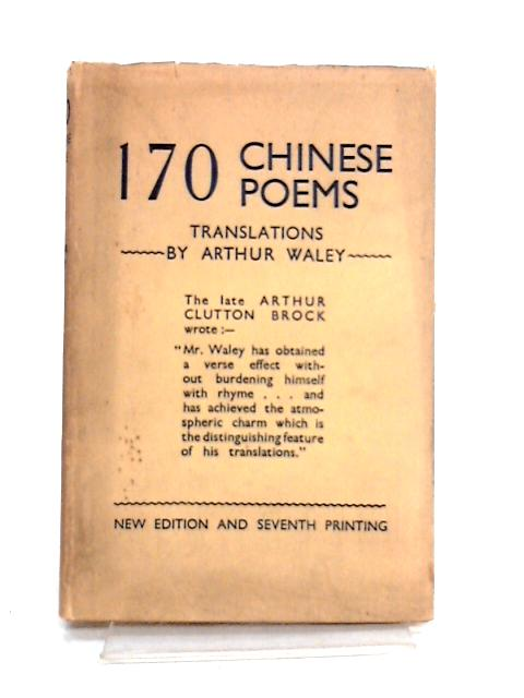 170 Chinese Poems by Arthur Waley