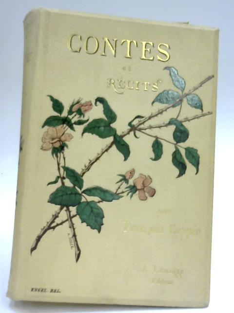 Contes & Recits en Prose by Francois Coppee