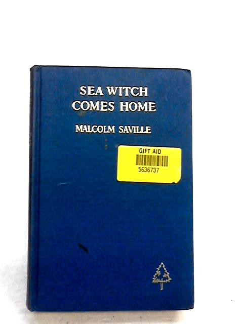 """""""Sea Witch"""" comes home by Saville, Malcolm"""