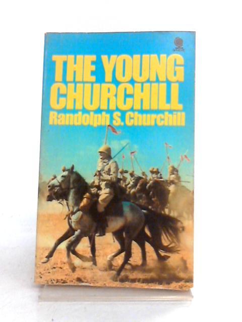 Young Churchill by Randolph S. Churchill