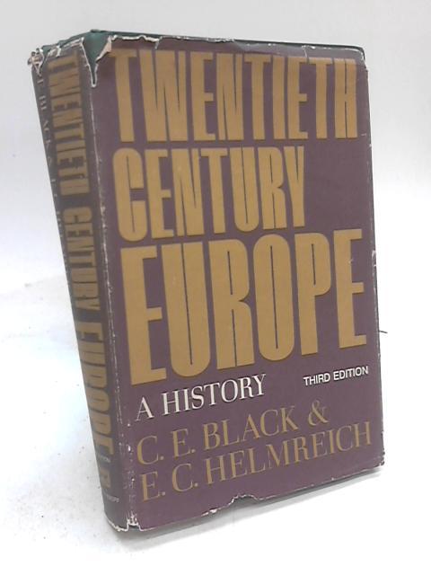 Twentieth Century Europe. A History. By C. E. Black
