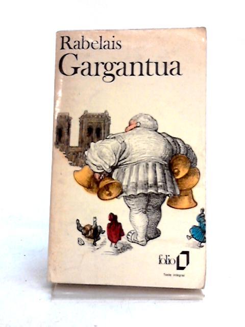 Gargantua By Rabelais