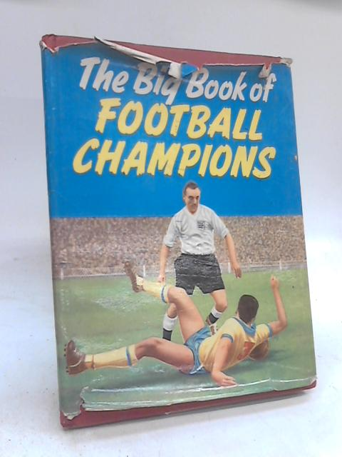 The Big Book of Football Champions By Various