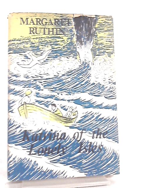 Katrina of the Lonely Isles by Margaret Ruthin