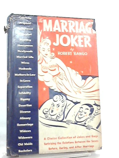The Marriage Joker By Robert Rango