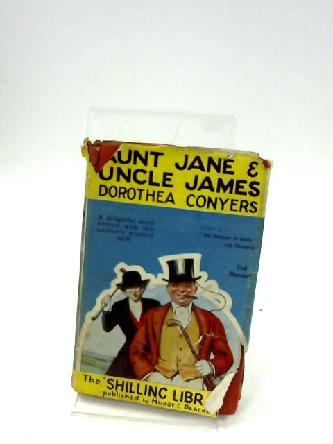 Aunt Jane and Uncle James By Dorothea Conyers