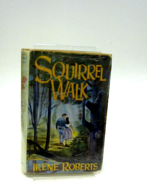 Squirrel Walk by Irene Roberts