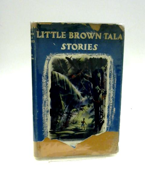 Little Brown Tala Stories By Wynne,May