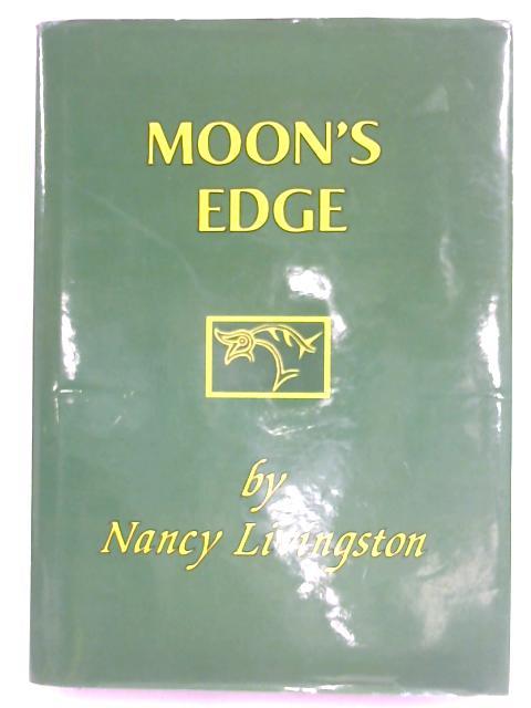 Moon's Edge by Nancy Livingston