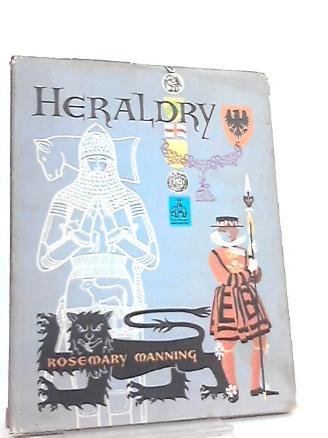 Heraldry by Rosemary Joy Manning