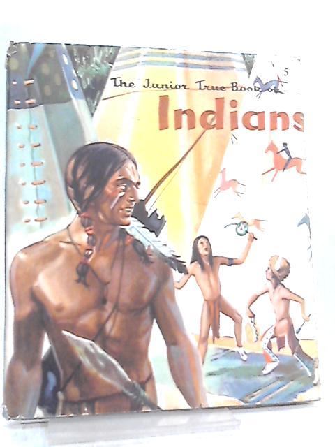 The Junior True Book Of Indians by Martini Teri