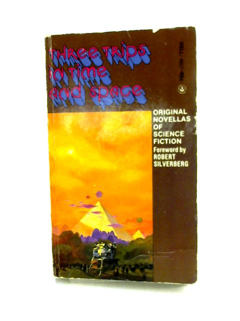 Three Trips in Time and Space By Niven, Brunner & Vance