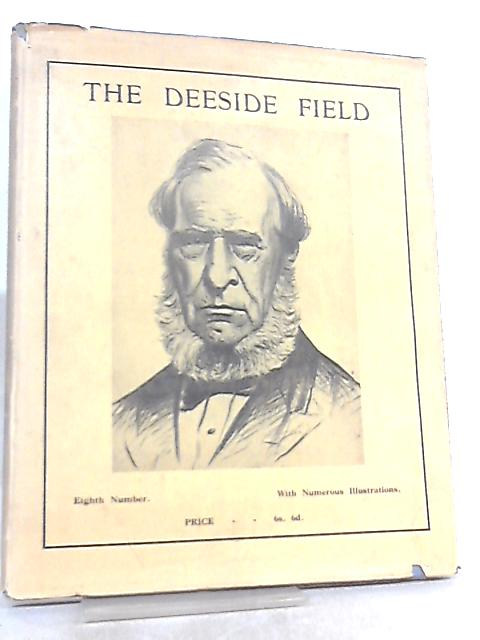The Deeside Field - Eighth Number by The Editorial Committee