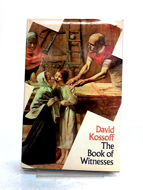 The Book of Witnesses by David Kossoff