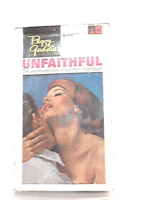 Unfaithful by Peggy Gaddis