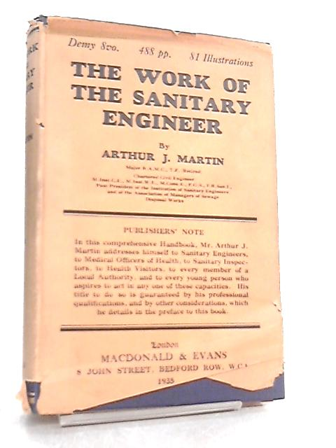 The Work of the Sanitary Engineer by Arthur J. Martin