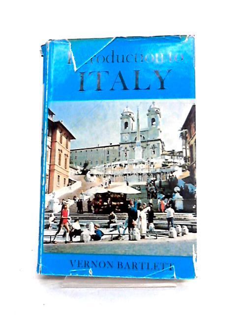 Introduction to Italy by Vernon Bartlett