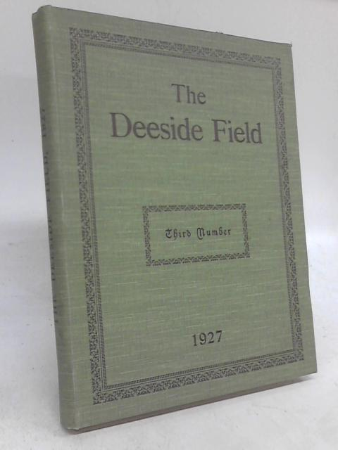 The Deeside Field Third Number By J B Philip