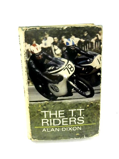 The T.T.Riders by Dixon, Alan