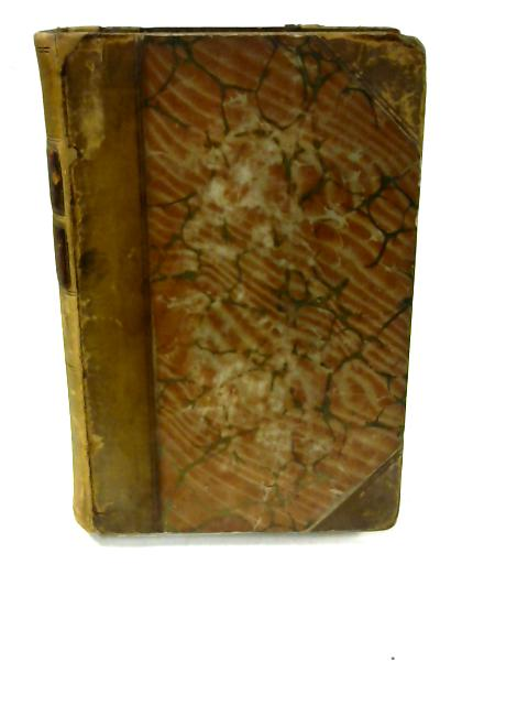 Letters Written by Philip Dormer Earl of Chesterfield to his son 1737 - 1768 with notes by Philip Dormer
