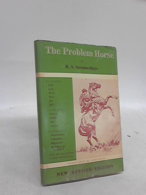 The Problem Horse. by R S. Summerhays