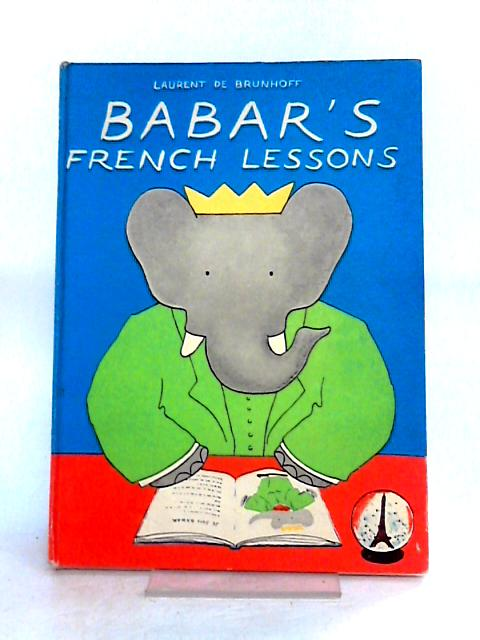 Babar's French Lesson by Laurent De Brunhoff