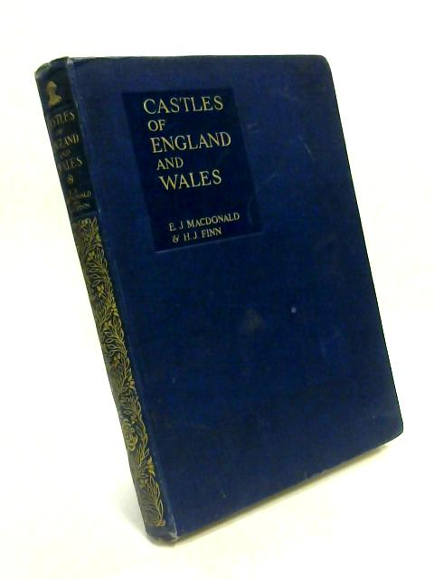 Castles of England and Wales by E.J. Macdonald