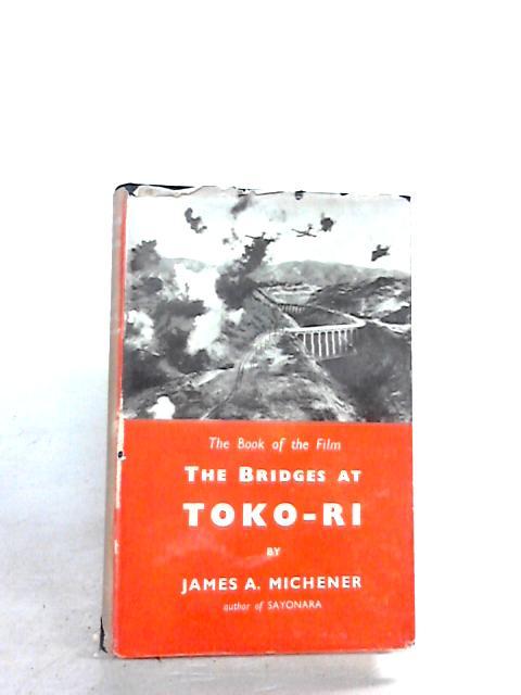 The bridges at Toko-Ri by Michener, James A