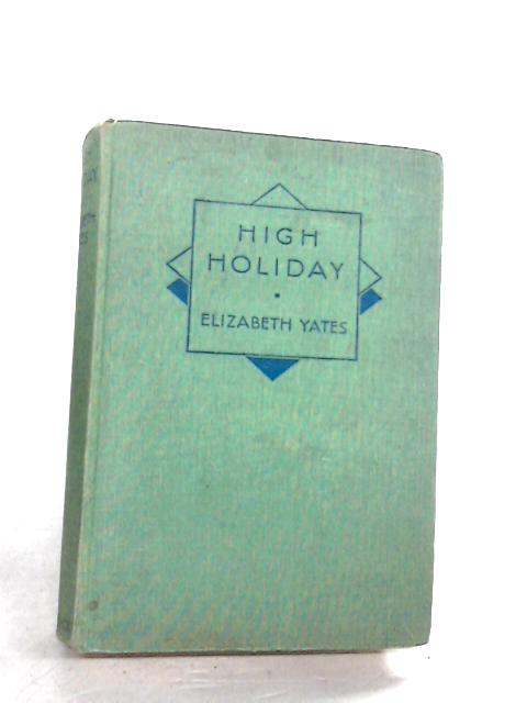 High Holiday By Yates Elizabeth