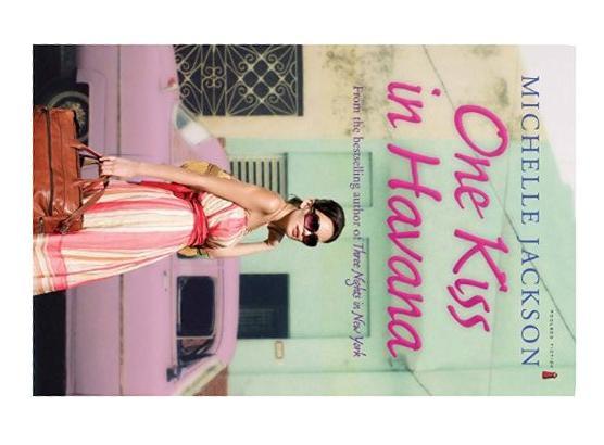 One Kiss in Havana By Michelle Jackson