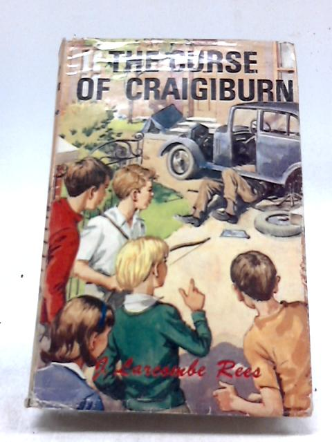 The Curse Of Craigiburn By J. Larcombe Rees