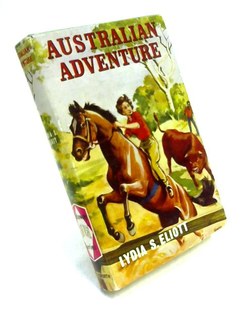 Australian Adventure by Lydia S. Eliot